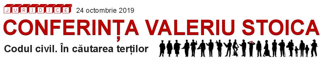 CONFERINTA VALERIU STOICA 2019
