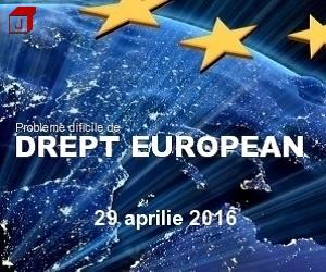 Probleme dificile de drept european