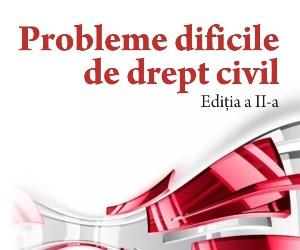 Probleme dificile de drept civil 2013