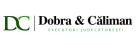 DOBRA & CALIMAN Executare silita
